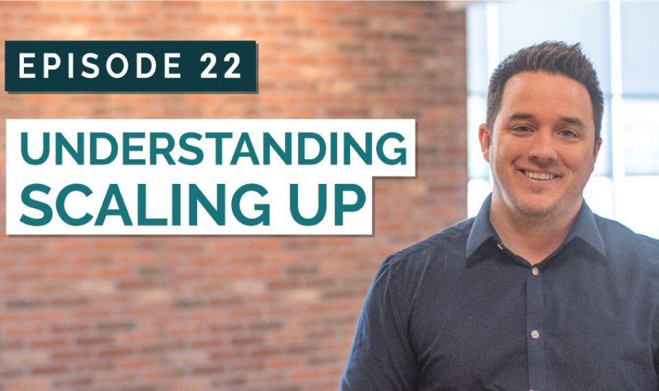Understanding Scaling Up