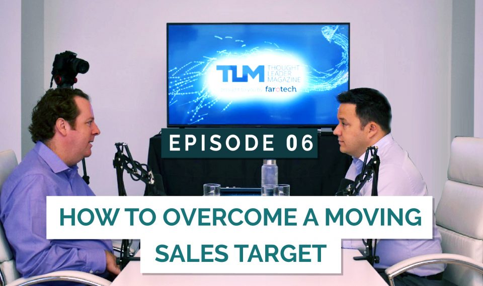 How to Overcome a Moving Sales Target
