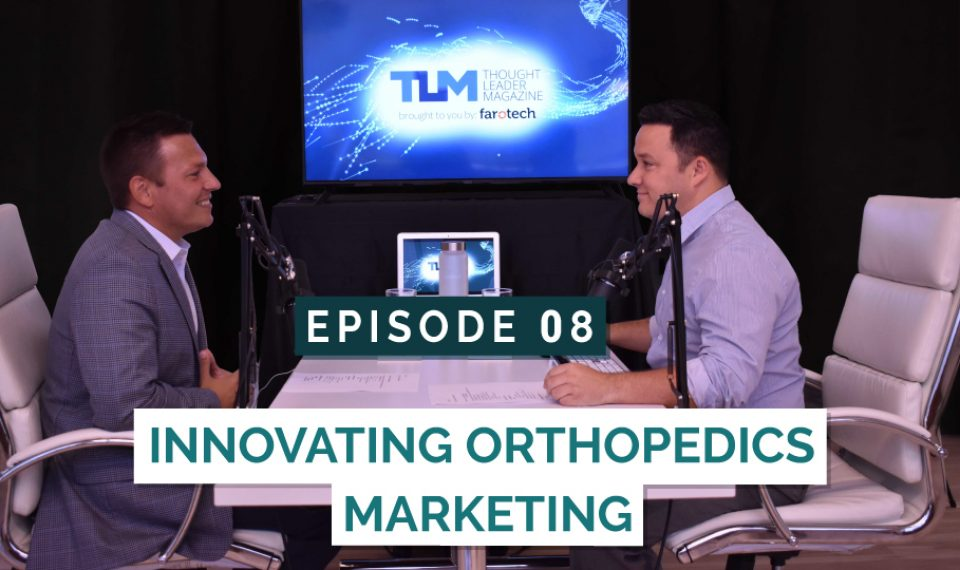 Innovating Orthopedics Marketing