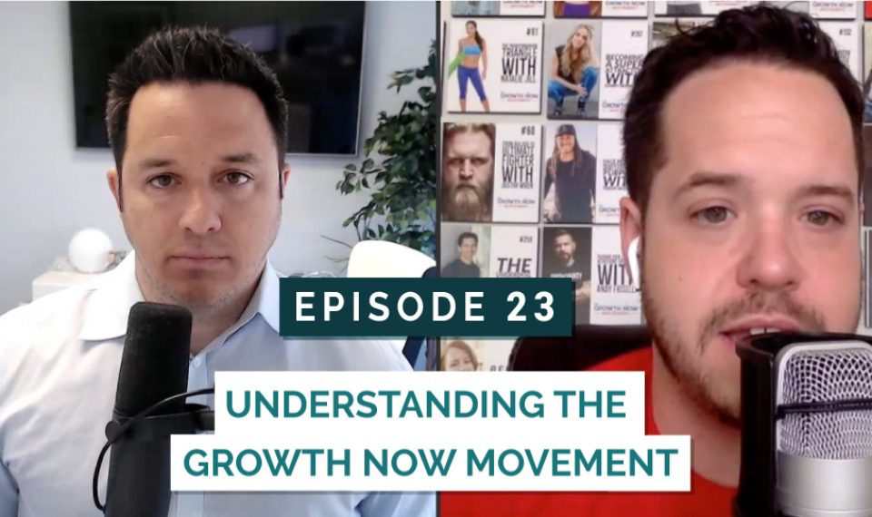 Understanding the Growth Now Movement