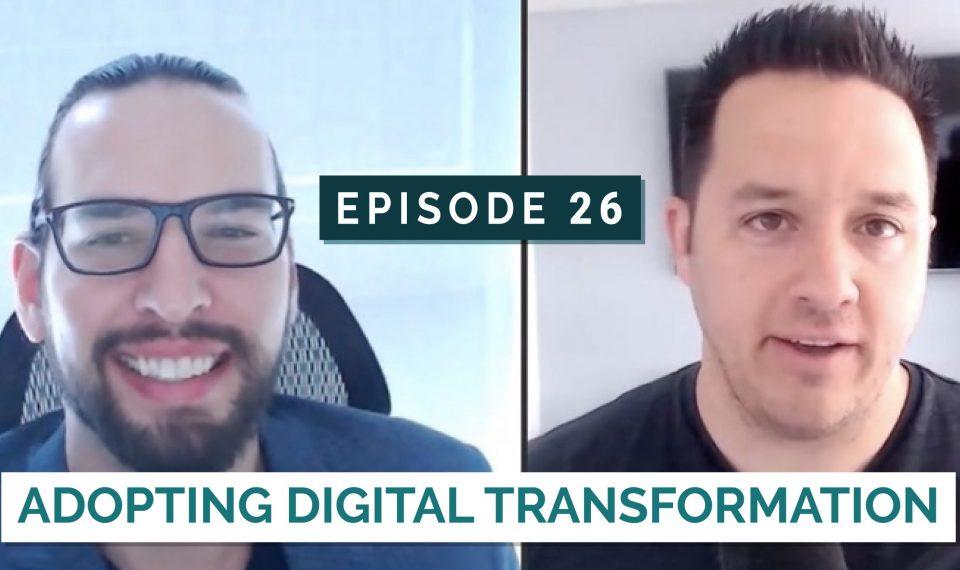 Adopting Digital Transformation