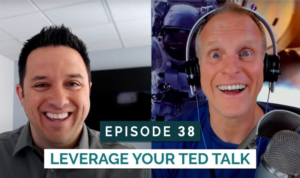 Leverage Your TED Talk