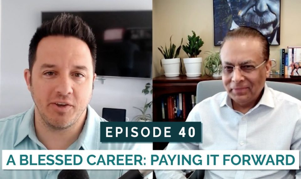 A Blessed Career: Paying it forward